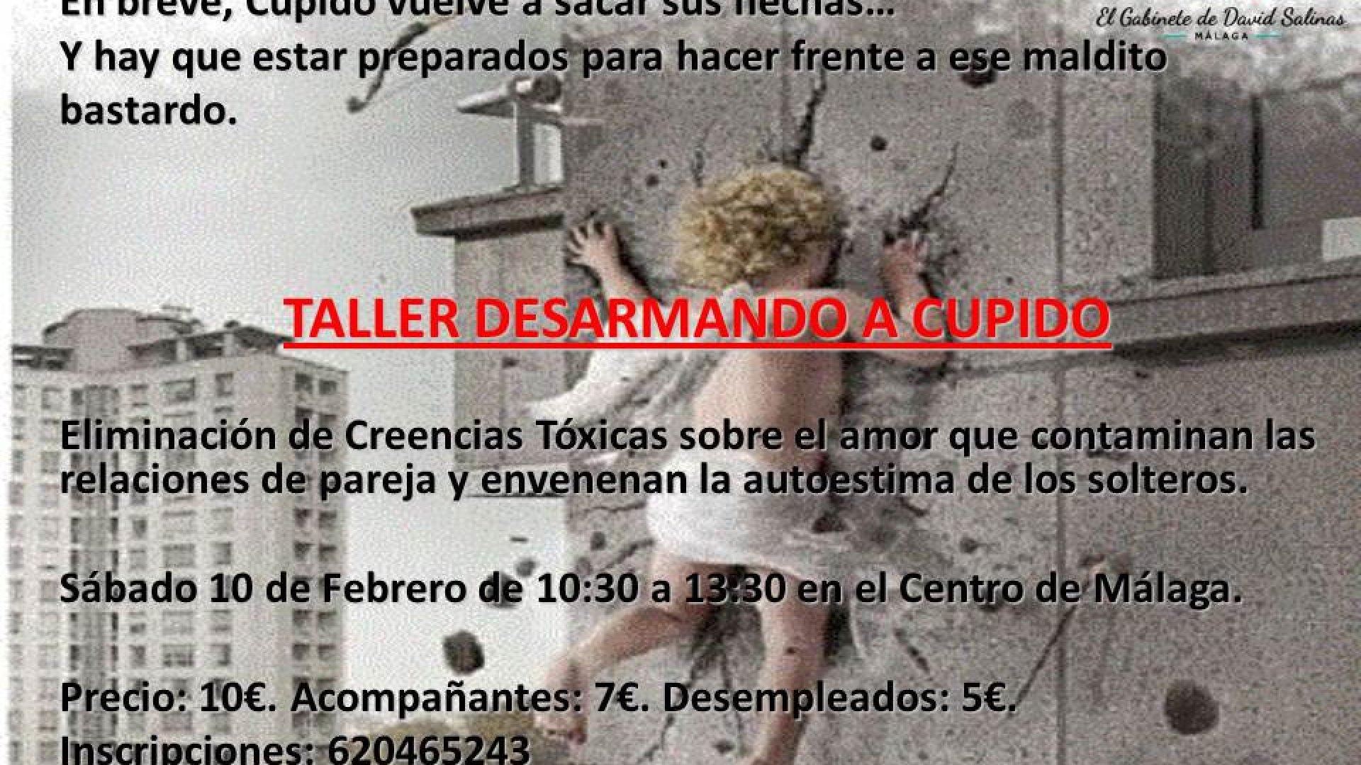 TALLER DESARMANDO A CUPIDO: ELIMINACIÓN DE CREENCIAS TÓXICAS SOBRE EL AMOR.