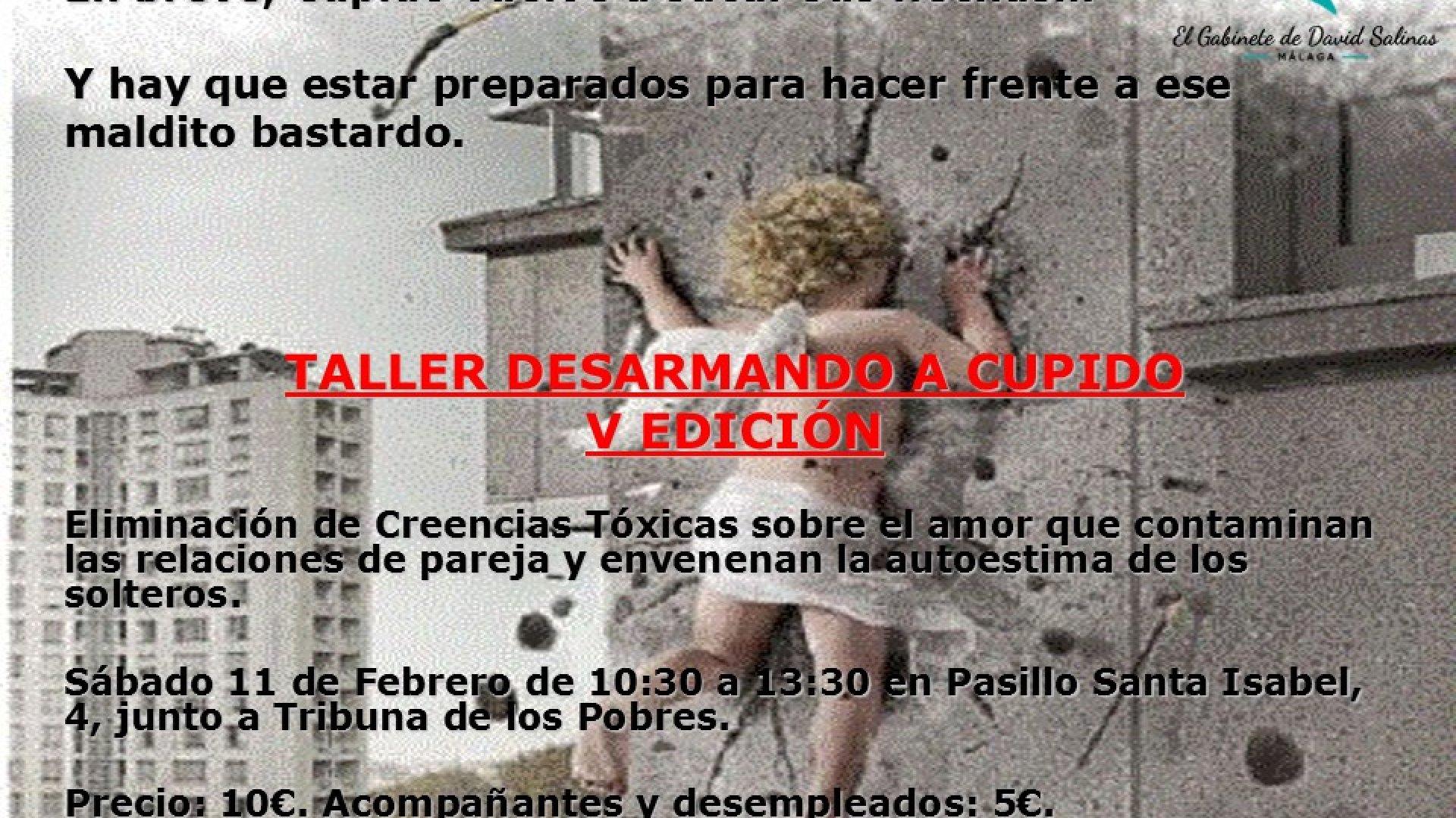TALLER DESARMANDO A CUPIDO: ELIMINACIÓN DE CREENCIAS TÓXICAS SOBRE EL AMOR